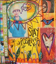 Stay Positive.  Altered book page. Dori Patrick Dreaming Bear Designs