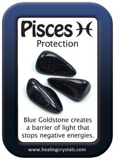 Blue Goldstone creates a barrier of light that stops negative energies. Pisces And Aquarius, Pisces Girl, Pisces Love, Astrology Pisces, Zodiac Signs Pisces, Pisces Woman, Pisces Facts, Chakra Crystals, Crystals Minerals