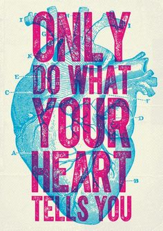 Poster Design'Only do what your heart tells you. Overprint poster design - interesting discussion about when and why you would want to choose Overprint over a Multiply layer Cv Inspiration, Webdesign Inspiration, Graphic Design Inspiration, Graphic Design Print, Motivation Inspiration, Design Tutorials, Design Projects, Design Ideas, Design Trends