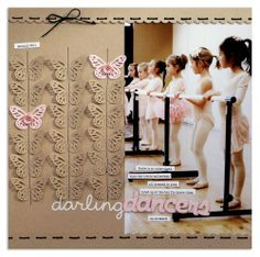 """Beautiful """"Darling Dancers"""" Scrapbooking Page.with stitching and lacy butterflies using the MS butterfly punch. By Lisa Dickinson: gettin' by. Baby Scrapbook Pages, Scrapbook Page Layouts, Scrapbook Paper Crafts, Scrapbook Cards, Paper Crafting, Picture Layouts, Album Photo, Thing 1, Layout Inspiration"""