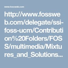http://www.fossweb.com/delegate/ssi-foss-ucm/Contribution%20Folders/FOSS/multimedia/Mixtures_and_Solutions/separatingmixtures/index.html