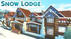 SNOW LODGE w/ KrystinMyrieXo | Sims 4 Speed Build Snow Cabin, Sims Building, Sims Ideas, Sims 4 Build, Sims Cc, Video Games, Gaming, House Styles, Videos