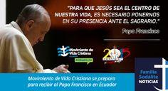 Movimiento de Vida Cristiana se prepara para recibir al Papa Francisco en Ecuador