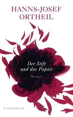 Der Stift und das Papier: Roman einer Passion von Hanns-Josef Ortheil http://www.amazon.de/dp/3630874789/ref=cm_sw_r_pi_dp_sZB5vb1N8VPKG