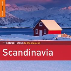 Rough Guide To Scandinavia / Various Artists | Stream this album free with your Mesa Public Library card and Hoopla Digital. #hoopladigial