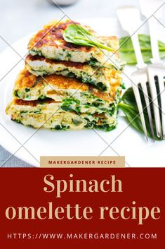 Recipe on how make spinach omelette using a microwave. It uses only 2 ingredients. #spinachomelette #makergardener