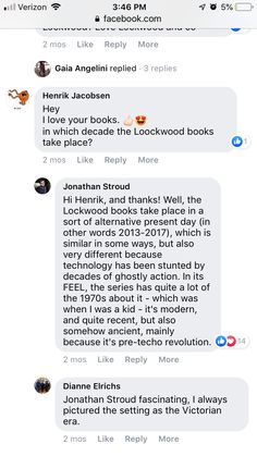 Jonathan Stroud talking to fans on Facebook, explaining Lockwood & Co time setting. Jonathan Stroud, Lockwood And Co, I Love Books, Movies Showing, Book Series, Portland, Fans, Lol, Facebook