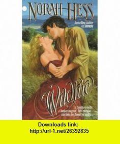 Wildfire (9780505523310) Norah Hess , ISBN-10: 0505523310  , ISBN-13: 978-0505523310 ,  , tutorials , pdf , ebook , torrent , downloads , rapidshare , filesonic , hotfile , megaupload , fileserve