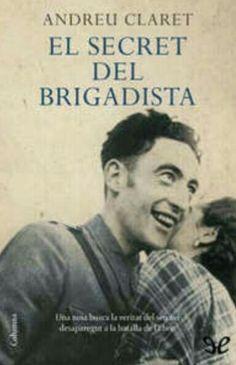 El secret del brigadista, d'Andreu Claret Books