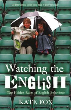 To understand your new temporary home, read 'Watching the English' by Kate Fox.  We suggest you pack it and read it on the plane on the way over.  An enjoyable read and eye opening.