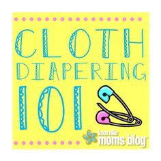 My Journey with Cloth {Cloth Diapering Series} | Knoxville Moms Blog, cloth diapering 101, cloth diaper tips