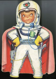 Dreams of Space - Books and Ephemera: Amadeo Astronauta Space Books, Card Book, Vintage Cards, Ronald Mcdonald, Princess Zelda, Retro, Illustration, Fictional Characters, Sarah Kay