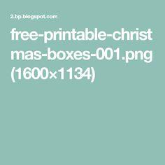 free-printable-christmas-boxes-001.png (1600×1134)