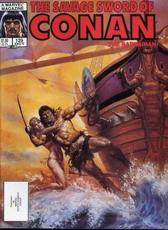 129 - The Savage Sword Of Conan composed by Roy Thomas, Robert E. Howard, Gil Kane of the Action, Adventure, Family genres. Pulp Fiction Art, Pulp Art, Conan Comics, Marvel Comics, Conan The Barbarian Comic, Ed Roth Art, Dungeons And Dragons Game, Savage Worlds, Fairytale Fantasies
