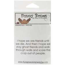 "Riley & Company Funny Bones Cling Stamp 3""X1.25"" I Hope We Are Fri 051907169031"
