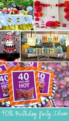 10 Amazing 40th Birthday Party Ideas! LivingLocurto.com