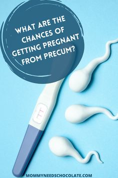 What are the Chances of Getting Pregnant from Precum? - Mommy Needs Chocolate Chances Of Pregnancy, All About Pregnancy, Chances Of Getting Pregnant, Trimesters Of Pregnancy, Natural Lubricant, Chocolate, Chocolates, Brown