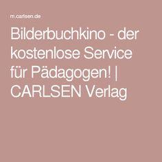 Bilderbuchkino - der kostenlose Service für Pädagogen! | CARLSEN Verlag