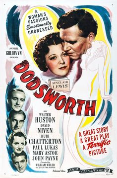 """""""Dodsworth"""" (1936). Country: United States. Director: William Wyler. Cast: Walter Huston, Ruth Chatterton, Mary Astor, David Niven"""