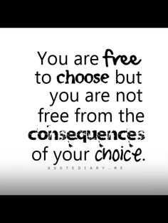 Not free from consequences