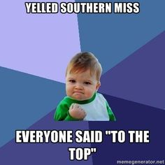 Southern Miss...TO THE TOP!
