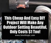 This Cheap And Easy DIY Project Will Make Any Outdoor Setting Beautiful, Only Costs $1 Too!