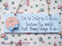 Baby Blue Worlds Best Mummy Plaque Mothers Day Gift Personalised Childrens Gifts, Playroom Signs, Bedroom Door Signs, Mum Birthday Gift, Wooden Bedroom, New Mums, Handmade Wooden, Baby Blue, Mother Day Gifts
