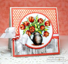 Tulips in Hobnail Pitcher digital stamp set by Power Poppy, card design by Cindy…