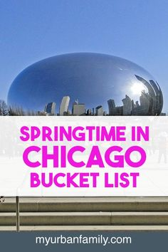 There are so many fun things to do in the spring, especially in Chicago. Check out my springtime in Chicago bucket list.  Travel, must do, Activities to do, spring, free, for kids, road trips, families, vacation, destination, Illinois, fun, city.