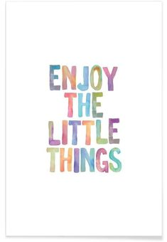 Enjoy The Little Things en Affiche premium | JUNIQE