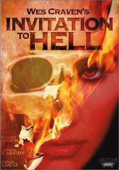 Invitation to Hell Directed by Wes Craven. With Robert Urich, Joanna Cassidy, Susan Lucci, Joe Regalbuto. A family moves to a suburban town only to be coerced into joining a suspicious club. All Movies, Scary Movies, Movies To Watch, 1984 Movie, Movie Tv, Wes Craven Movies, Soleil Moon Frye, Susan Lucci, Internet Movies