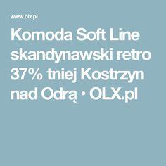 Komoda Soft Line skandynawski retro 37% tniej Kostrzyn nad Odrą • OLX.pl