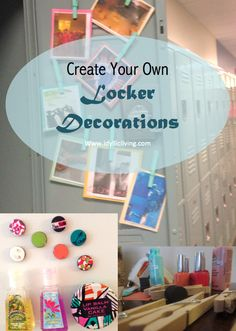 Create your own locker decorations for only pennies. Great ideas!
