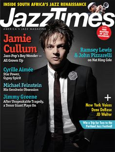 December 2014 cover of JazzTimes magazine featuring singer/songwriter/pianist Jamie Cullum, plus features on Cyrille Aimee and jazz in South Africa.