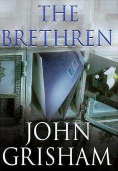 The Bretheren by John Grisham, 2000