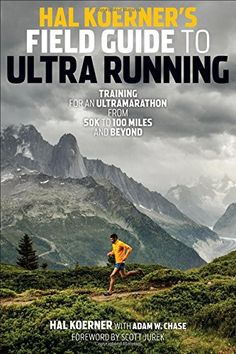 Hal Koerner's Field Guide to Ultrarunning: Training for an Ultramarathon, from 50K to 100 Miles and Beyond by Hal Koerner http://www.amazon.com/dp/1937715221/ref=cm_sw_r_pi_dp_kWAcub1AZ7YNA