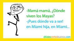 Chistes cortos, uno de Mayas!