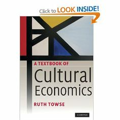 A textbook of cultural economics / by Ruth Towse
