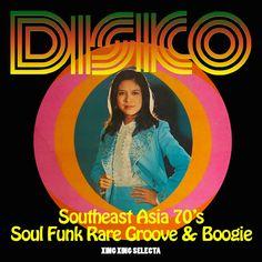 Southeast Asia 70s Disco Soul Funk Rare Groove