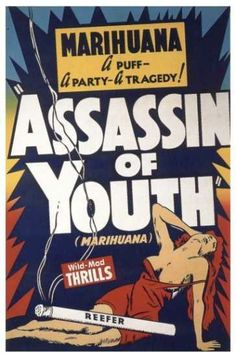 """Poster c 1930-35, """"The Assassin of Youth""""--pure propaganda."""