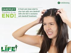 #Dandruff troubles to an END!  A fresh and clean start to your hair with zero dandruff with Life slimming and cosmetic clinic's exclusive anti-dandruff treatment.