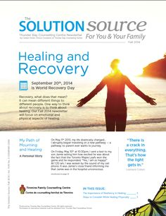 TFCC Solution Source - Fall 2014 Newsletter page 1 We 2014, Your Family, Counseling, Recovery, Meant To Be, Healing, Fall, Autumn, Therapy