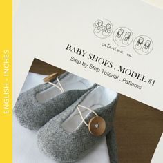 Model n.1 (+ two variants) Step by Step Tutorial and Patterns * Baby Shoes * Catarina M.