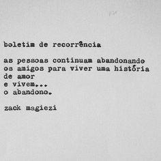 """30 mil curtidas, 507 comentários - zack magiezi (@zackmagiezi) no Instagram: """"conheço muita gente assim e você? . . . . . @z.magiezi (insta de fotos) meus dois livros são:…"""""""