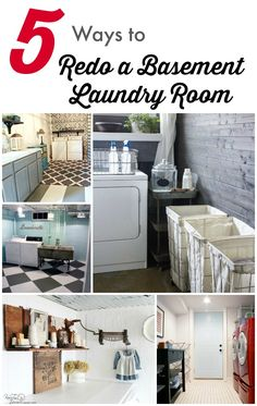 DIY Home Ideas | Living with a basement laundry room? Me too! Why not spruce it up and turn it into a functional and pretty space? Get inspired with these Five Ways to Redo a Basement Laundry Room!