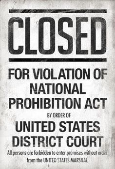 (13x19) Prohibition Act Closed Sign Notice Poster by Poster, http://www.amazon.com/dp/B007JYWY8G/ref=cm_sw_r_pi_dp_gfKZqb1BJKNQ5