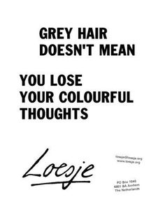 Grey hair ...