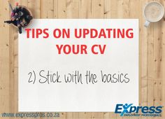 Although a lovingly crafted CV with fancy formatting and a recent headshot might look great, that isn't what most employers are looking for. They want to know about your experience, not your design skills (unless you're applying for a design position, of course). You don't want your formatting to distract from your accomplishments.
