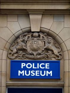 E89BB2 Police Museum sign above entrance in Manchester UK. Image shot 2014. Exact date unknown.