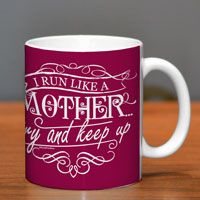 If youre looking for the perfect running gift for the runner in your life, give them this awesome running mug featuring our Run Like A Mother design.